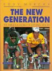 Fabulous World of Cycling The New Generation by Merckx Eddy Book The Fast Free