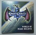 KNIGHT CRAWLER WORLD OF MAKE BELIEVE CD 11 TRKS - 2001 UK