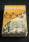 Charles Russell Country Crisis HCDJ signed views on economics