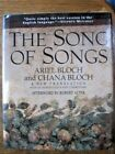 Song of Songs Worlds First Great Love Poem Ariel Bloch and Chana Bloch Signed