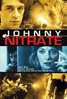 Johnny Nitrate [Import]