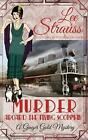 Murder Aboard the Flying Scotsman: A Cozy Historical Mystery by Lee Strauss (Eng