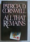 All That Remains by Patricia Cornwell 1992 Signed 1st Edition 1st Printing