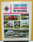 1966 Ford Car Truck RV Brochure Pickup TBird Bronco Wagon Van F 100 250 350 Orig