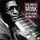 Thelonious Monk - After Hours at Minton's - Thelonious Monk CD S9VG The Fast