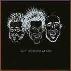 PERPETRATORS - THE PERPETRATORS NEW CD