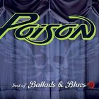 Best of Ballads & Blues by Poison (CD, Aug-2003, Capitol)