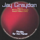 Airplay for the Planet by Graydon, Jay