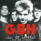 GBH - Dead On Arrival - A Punk Rock Anthology - GBH CD 4QVG The Fast Free