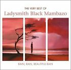 Rain Rain Beautiful Rain - The Very Best Of Ladysmith Black Mambazo, Ladysmith B