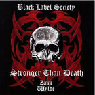 Black Label Society : Stronger Than Death CD (2009) Expertly Refurbished Product