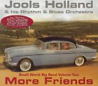 Jools Holland - More Friends (Small World Big Band, Vol. 2, 2002)  ~