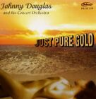 Douglas, Johnny - Just Pure Gold - Douglas, Johnny CD XMVG The Fast Free