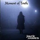 James, Jack : Moment of Truth CD