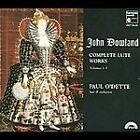Dowland: Complete Lute Works by John Dowland, Paul O'Dette
