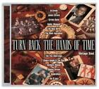 Various Artists : Turn Back the Hands of Time CD