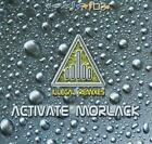 Activate Morlack : Illegal Remixes CD