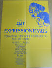 GERMAN EXHIBITION POSTER 1993 TIME OF EXPRESSIONISM  ART PRINT