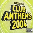 The Best Club Anthems Summer 2004, Various Artists, Used; Very Good CD