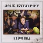 Mr Good Times, Jace Everett, New CD