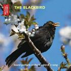 The Blackbird: Sound portraits of the... - British Library Sound Archive CD 99VG