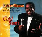 LEE SHOT WILLIAMS- Cold Shot/Sings Big Time Blues CD (Little Smokey Smothers)