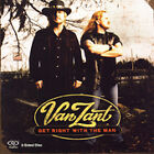 Van Zant : Get Right With the Man CD