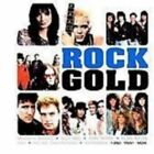 Rock Gold - Black Sabbath,Whitesnake,Quireboys,Sammy Hagar etc