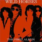 Wild Horses : First Album CD
