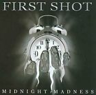 First Shot : Midnight Madness CD (2003) Highly Rated eBay Seller, Great Prices