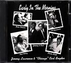 JIMMY LAWRENCE & CHICAGO CARL SNYDER Early In The Morning CD Dave Dionisi Blues