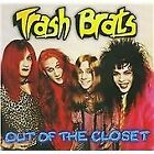 Out Of The Closet, Trash Brats, Audio CD, New, FREE & Fast Delivery