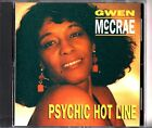 GWEN MCCREA - Psychic Hot Line CD Paula Chavis/Michael Holton/Jim Hoke BLUES