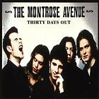 Thirty Days Out, Montrose Avenue, Used; Good CD