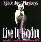 Live in London, Space Age Playboys, Used; Good CD