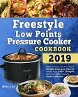 Freestyle Low Points Pressure Cooker Cookbook 2019 WW Freestyle 2019 eb00k