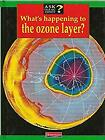 Ask Isaac Asimov Whats happening to the ozone layer Cased Asimov Isaac Us