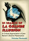 In Search of La Grande Illusion  A Critical Appreciation of Jean Renoirs El