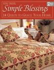 Simple Blessings 14 Quilts to Grace Your Home