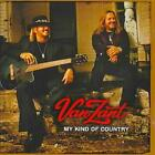 VAN ZANT - MY KIND OF COUNTRY NEW CD