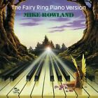 Mike Rowland - Fairy Ring Piano Version - Mike Rowland CD COVG The Fast Free
