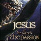 Jesus of Nazareth - the Passion, Various Composers, Used; Very Good CD