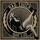 Bad Touch - Shake A Leg - ID3z - CD - New