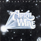 April Wine : Forever for Now CD