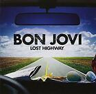 Lost Highway, Bon Jovi, Used; Good CD