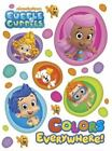 Colors Everywhere Bubble Guppies Board Book Random House Board book Used