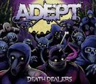 Adept - Death Dealers - Adept CD YAVG The Fast Free Shipping