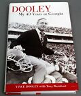 DOOLEY My 40 Years at Georgia Vince Dooley 2005 HC DJ Signed 1st Edition