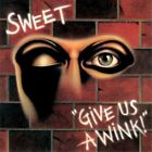 The Sweet - Give Us A Wink! - ID15z - CD - New