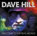 Dave Hill - Welcome To The Real - ID3z - CD - New